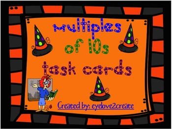Multiples of Ten Task Cards {Halloween}