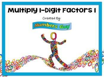 Multiply 1-Digit Factors 1 (Part of Multiplication Unit)