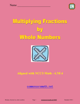 Multiply Fractions by Whole Numbers - 4.NF.4