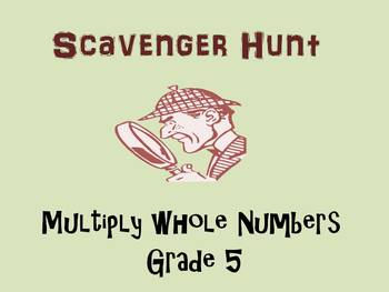 Multiply Whole Numbers, Grade 5