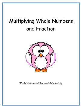 Multiply Whole Numbers and Fraction