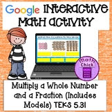 Multiply a Whole and a Fraction Interactive Google Classro