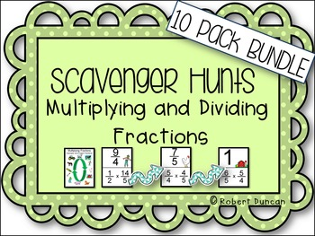 Fractions: Multiply and Divide - Scavenger Hunts 10-Pack