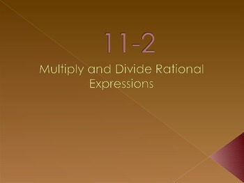 Multiply and Divide Rational Expressions