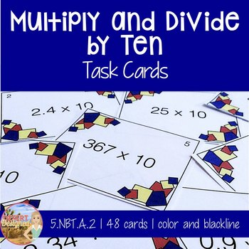 Multiply and Divide by Ten Task Cards