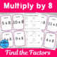 Multiply by 8 Scavenger Hunts and Matching Center