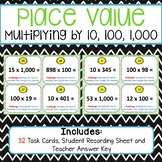Place Value Multiply by 10, 100, 1,000
