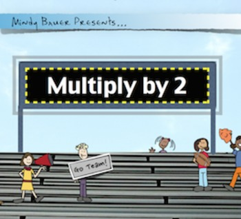 Multiply by 2: Fact Practice with Song & Video