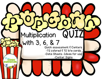 Multiply by 3, 6, & 7 POPcorn Quiz
