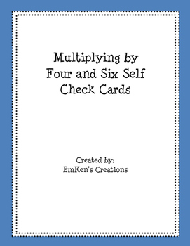 Multiply by 4 and 6 Self Check Cards