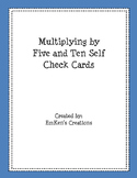 Multiply by 5 and 10 Self Check Cards