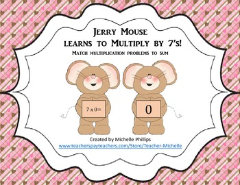 Multiply by 7's - Jerry Mouse Learns to multiply by 7's!