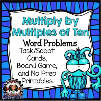 Multiply by Multiples of Ten Game - Word Problems
