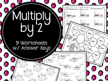 Multiply by Two. Worksheets. Times Tables. 2. Multiplication