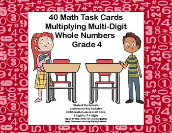 Multiplying 1 Digit by 3-4 Digits -Grade 4- 40 Math Task C