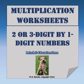 Multiplying 2 or 3-digit Numbers by 1-digit Numbers Practi