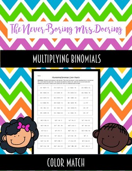 Multiplying Binomials Color Match Activity