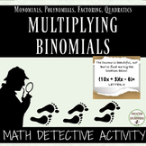 Multiplying Binomials Math Detective Practice Activity