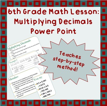 Multiplying Decimals - A Power Point Lesson