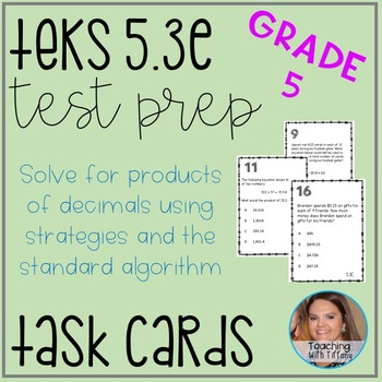 Multiplying Decimals TEKS 5.3E Task Cards