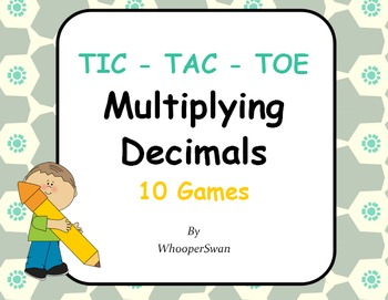 Multiplying Decimals Tic-Tac-Toe