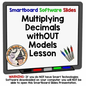 Multiplying Decimals withOUT models Multiply Decimals Smar