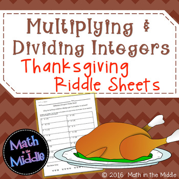 Multiplying & Dividing Integers Thanksgiving Riddle Sheets