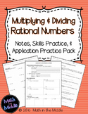 Multiplying & Dividing Rational Numbers - Notes, Practice,