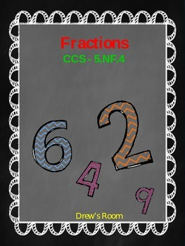 Multiplying Fractions Packet - 5.NF.4 - CCA