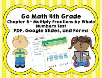Multiplying Fractions Test 4th Grade (Go Math Chapter 8)