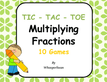 Multiplying Fractions Tic-Tac-Toe
