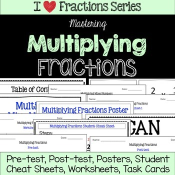 Multiplying Fractions Unit -Pretest, Post-test, Poster, Ch
