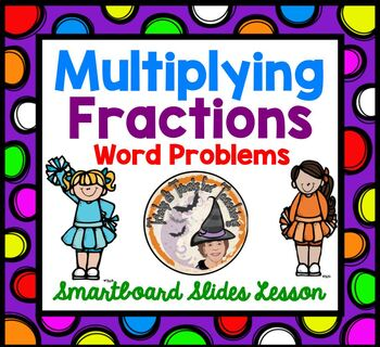Multiplying Fractions Word Problems Applications Smartboar