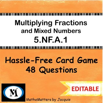 Multiplying Fractions and Mixed Numbers 5.NF.A.1  { EDITAB