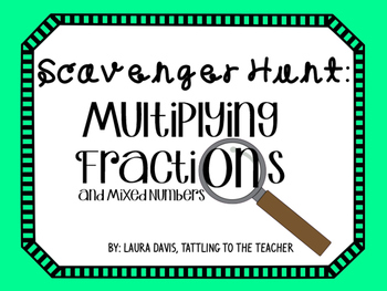 Multiplying Fractions and Mixed Numbers Scavenger Hunt