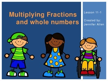 Multiplying Fractions and Whole Numbers (5th Grade EnVisio