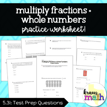 Multiplying Fractions and Whole Numbers: Word Problems