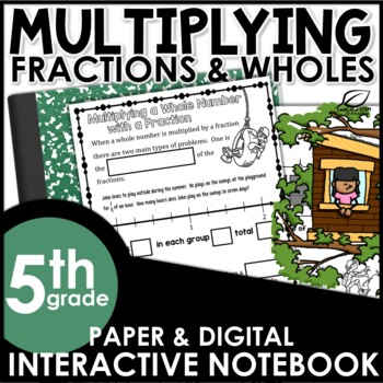 Multiplying Fractions with Whole Numbers Interactive Notebook Set