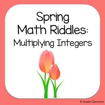 Spring Multiplying Integers Math Riddles