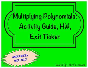 Multiplying Polynomials-Activity Sheet, Exit Ticket, Homework