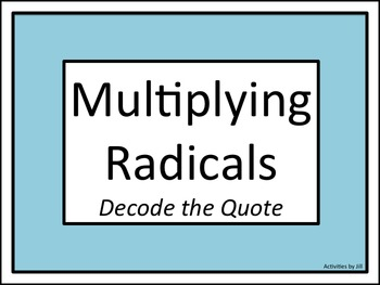 Multiplying Radicals: Decode the Quote