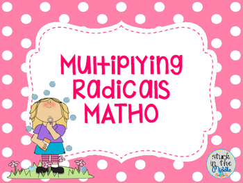 Multiplying Radicals MATHO (Bingo)