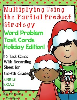 Multiplying Using the Partial Product Strategy Task Cards-
