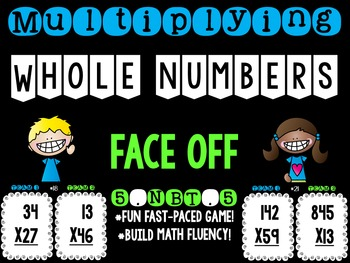 Multiplying Whole Numbers 5.NBT.5 Face Off