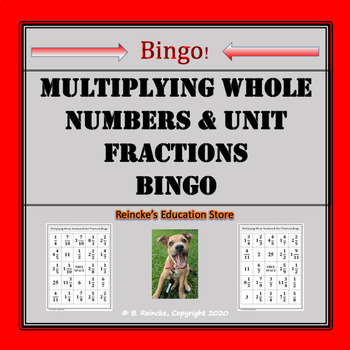 Multiplying Whole Numbers by Unit Fractions Bingo (30 pre-