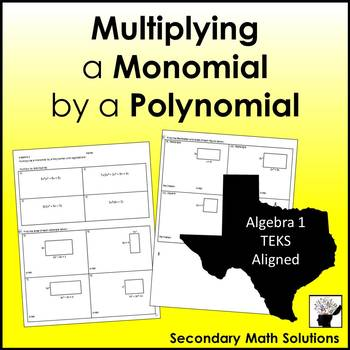 Multiplying a Monomial by a Polynomial Practice (with Appl