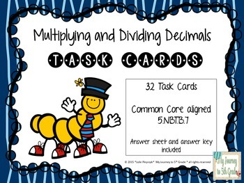 Multiplying and Dividing Decimal Task Cards (CCSS 5.NBT.B.7)