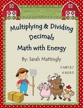 Multiplying and Dividing Decimals Math with Energy