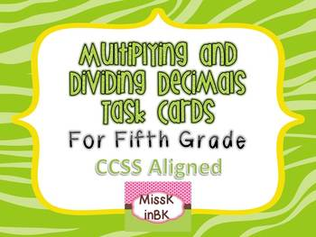 Multiplying and Dividing Decimals Task Cards for Fifth Grade