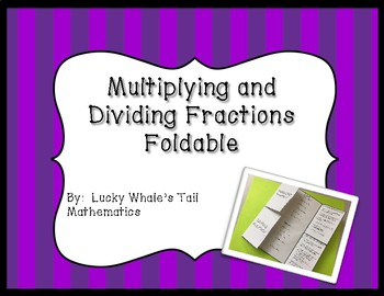 Multiplying and Dividing Fractions Foldable
